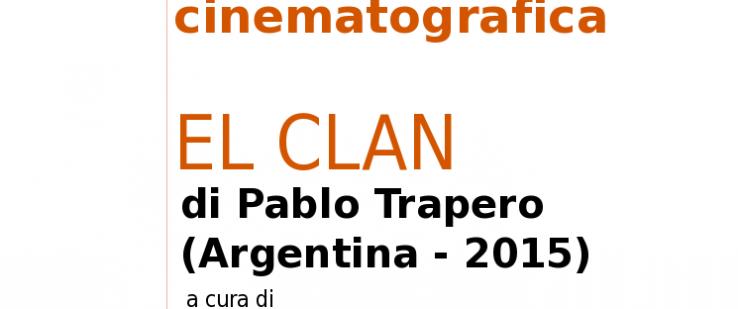 Seminario di analisi cinematografica – El Clan