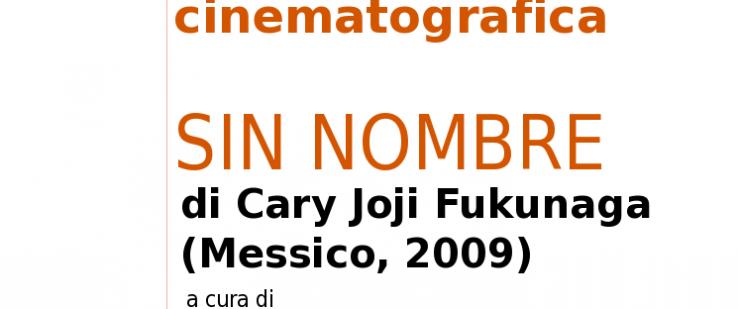 """Seminario di analisi cinematografica """"Sin nombre"""""""