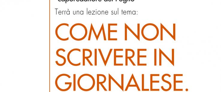 COME NON SCRIVERE IN GIORNALESE. Incontro con Piero Vietti