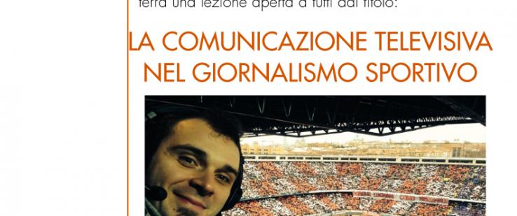 """""""La comunicazione televisiva nel giornalismo sportivo"""" incontro con il giornalista Stefano Borghi"""